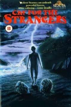 Cry For The Strangers (1982)
