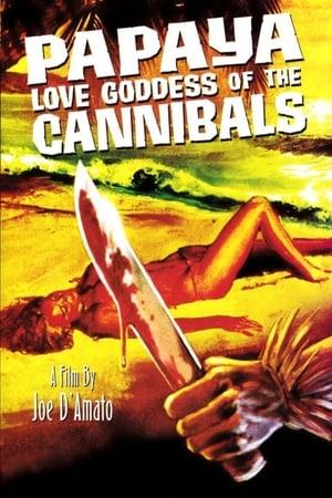Papaya: Love Goddess of the Cannibals (1978)