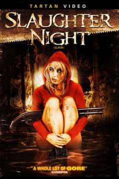 Slaughter Night (2006)