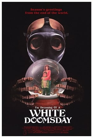 I'm Dreaming of a White Doomsday (2017)