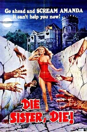 Die Sister, Die! (1972)