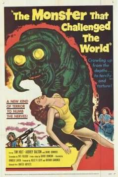 The Monster that Challenged the World (1957)