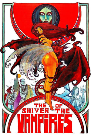 The Shiver of the Vampires (1971)
