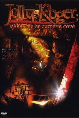 Jolly Roger: Massacre at Cutter's Cove (2005) Full Movie