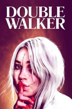 Double Walker (2021)