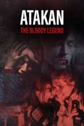 Atakan The Bloody Legend (2020)