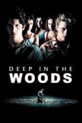Deep in the Woods (2000)