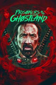 Prisoners of the Ghostland (2021)