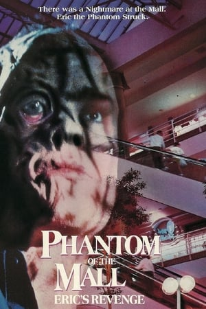Phantom of the Mall: Eric's Revenge (1989)