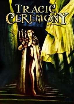 Tragic Ceremony (1972)