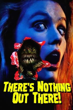 There's Nothing Out There (1991)