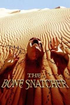 The Bone Snatcher (2003)