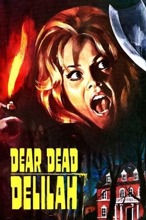 Dear Dead Delilah (1972)