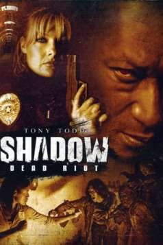 Shadow: Dead Riot (2006)