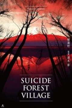 Suicide Forest Village (2021)