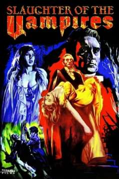 Slaughter of the Vampires (1962)