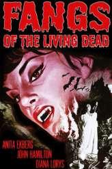 Fangs of the Living Dead (1969)