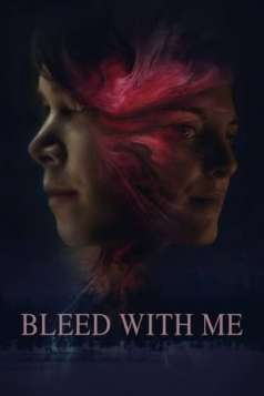 Bleed with Me (2020)