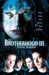The Brotherhood III: Young Demons (2003)