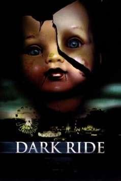 Dark Ride (2006)