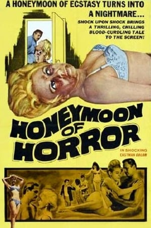 Honeymoon of Horror (1964)