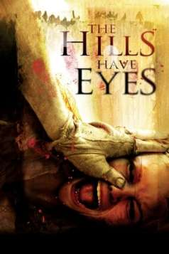 The Hills Have Eyes (2006)