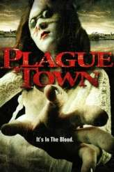 Plague Town (2007)
