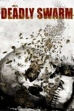 Deadly Swarm (2003)