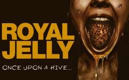 Royal Jelly (2021) Review