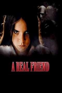 Films to Keep You Awake: A Real Friend (2006)