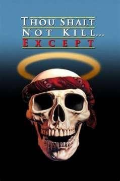 Thou Shalt Not Kill... Except (1985)