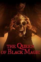 The Queen of Black Magic (2019)