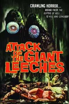 Attack of the Giant Leeches (1959)
