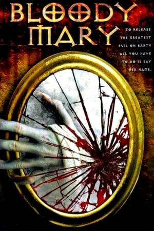 Bloody Mary (2006)