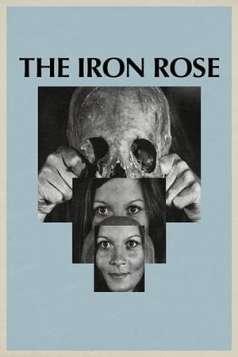 The Iron Rose (1973)