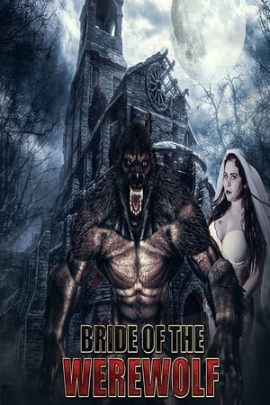Bride of the Werewolf (2019)