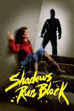 Shadows Run Black (1981)