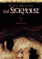 The Sick House (2007)