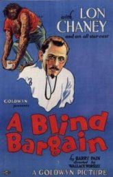 A Blind Bargain (1922)