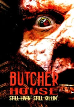 Butcher House (2006)
