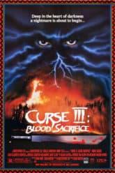 Curse III: Blood Sacrifice (1991)