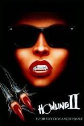 Howling II: Stirba - Werewolf Bitch (1985)