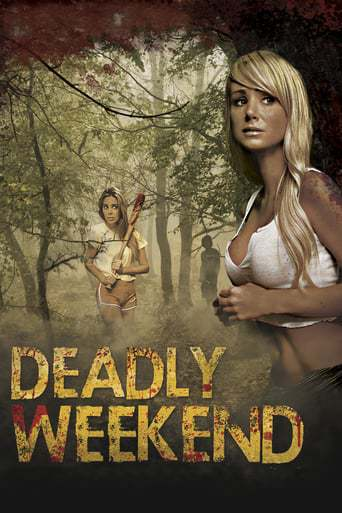 Deadly Weekend (2013)