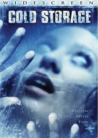 Cold Storage (2009)