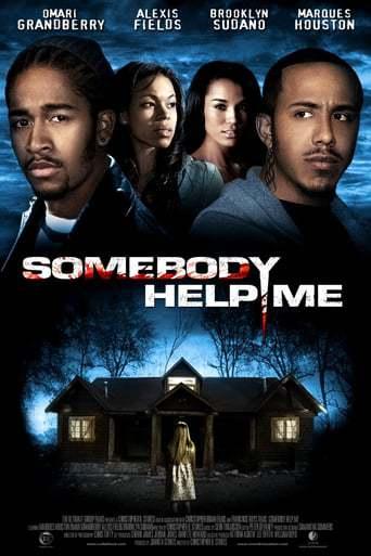 Somebody Help Me (2007)