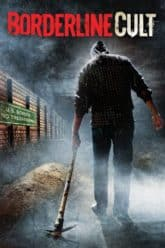 Borderline Cult (2007)