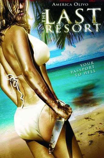 The Last Resort (2009)