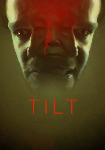 Tilt (2017)