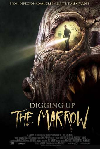 Digging Up the Marrow (2015)