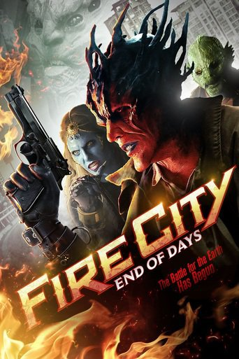 Fire City: End of Days (2015)